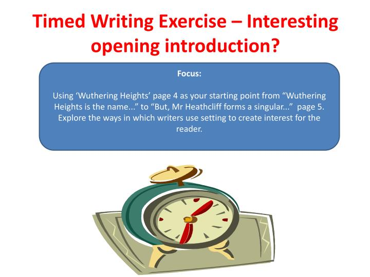 Timed Writing Exercise – Interesting opening introduction?