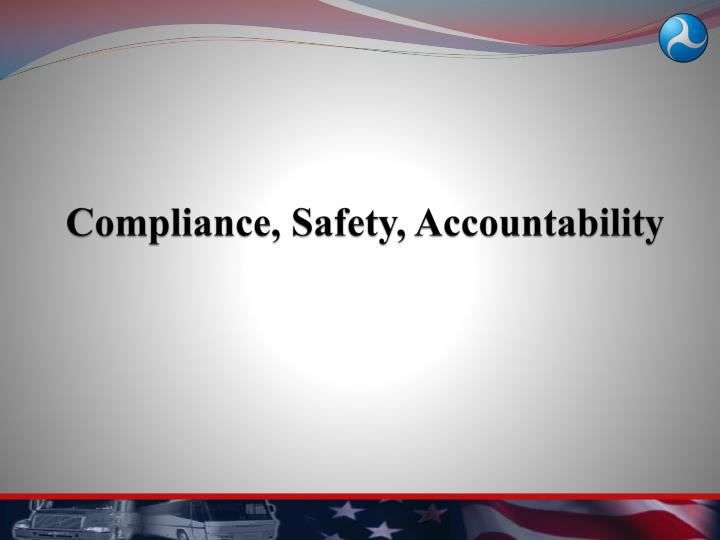 Compliance, Safety, Accountability