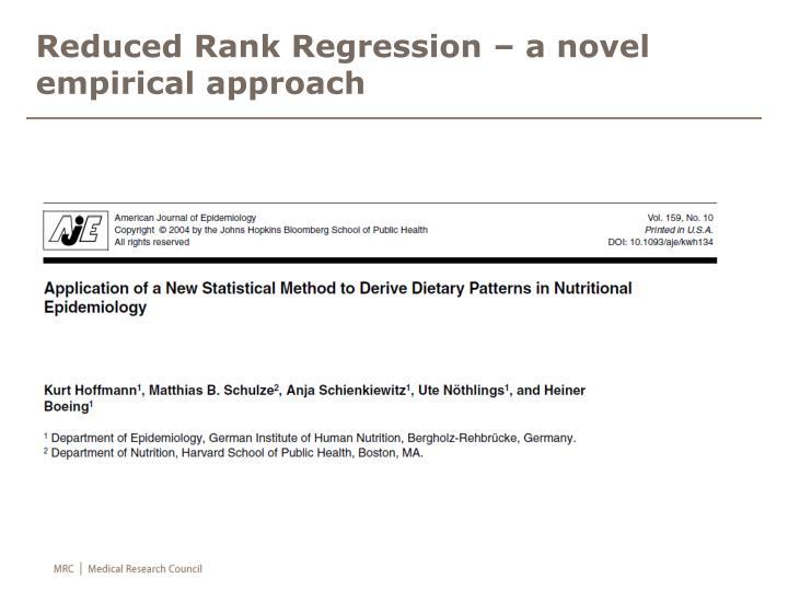 Reduced Rank Regression – a novel empirical approach