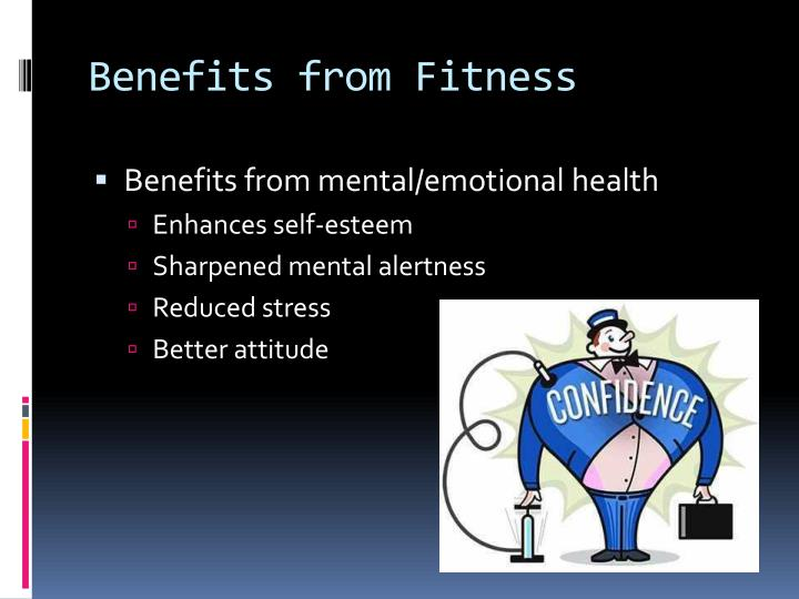 Benefits from Fitness