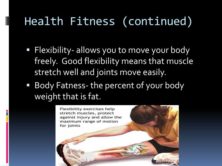 Health Fitness (continued)