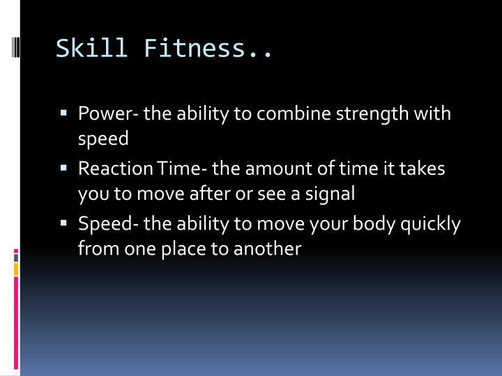 Skill Fitness..
