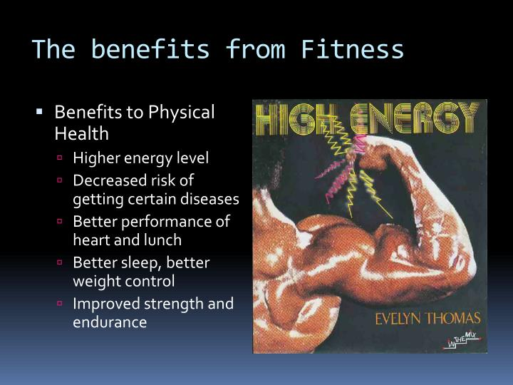 The benefits from Fitness