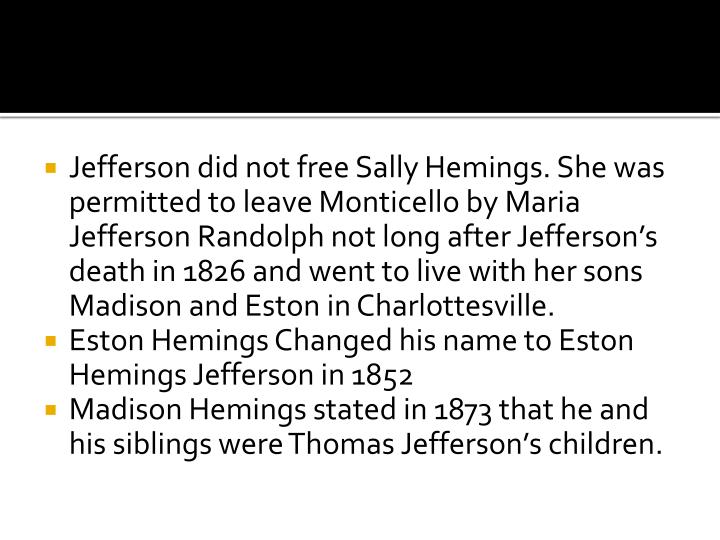 Jefferson did not free Sally