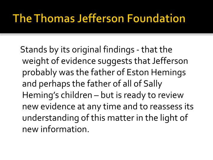 The Thomas Jefferson Foundation