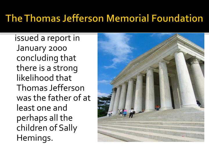 The Thomas Jefferson Memorial Foundation