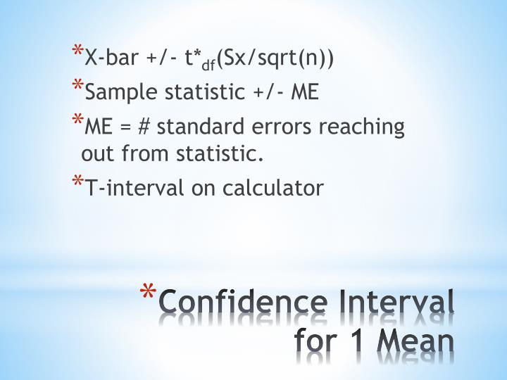 Confidence interval for 1 mean