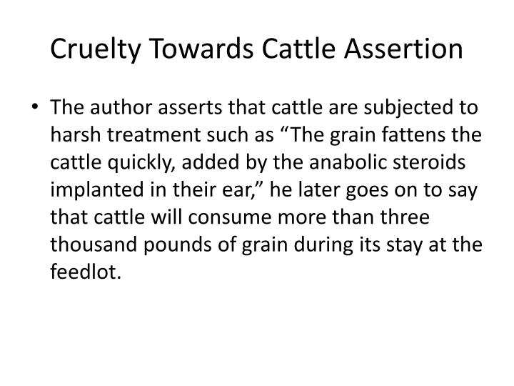 Cruelty Towards Cattle Assertion