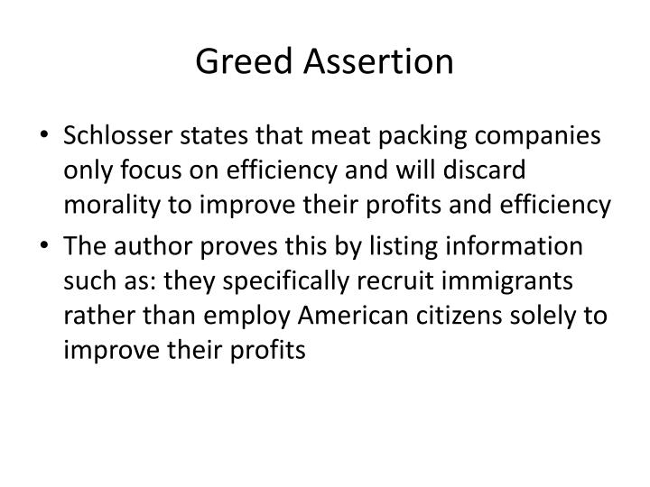 Greed assertion