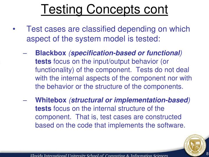 Testing Concepts cont