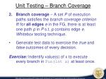 unit testing branch coverage