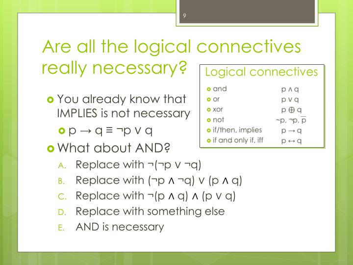 Are all the logical connectives really necessary?