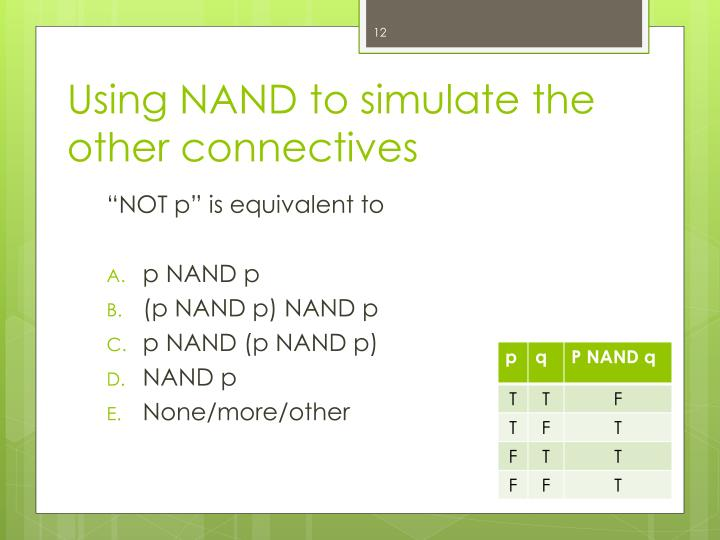 Using NAND to simulate the other connectives