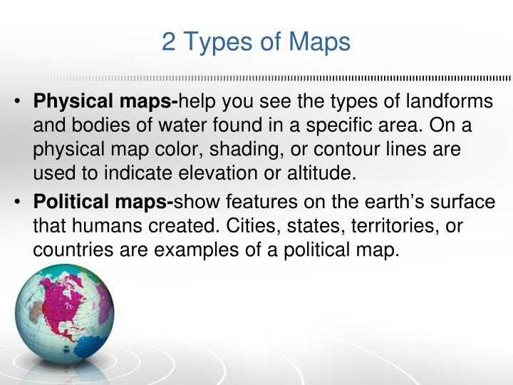 2 Types of Maps
