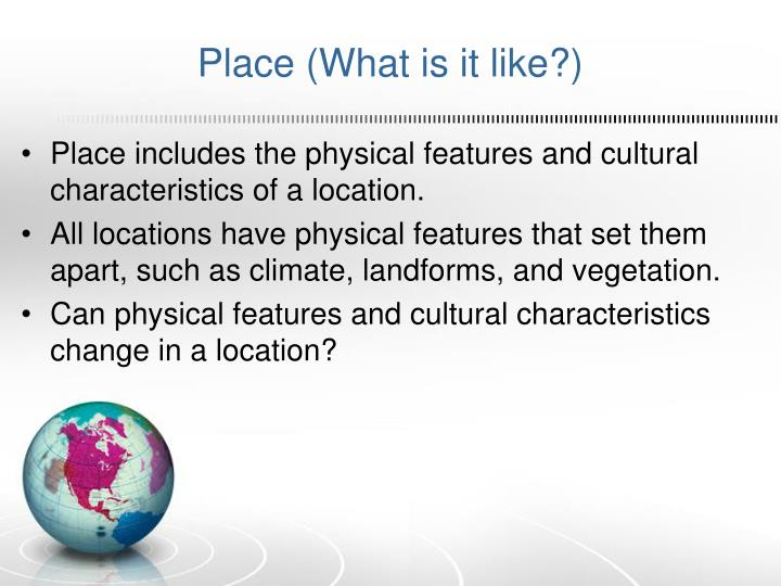Place (What is it like?)