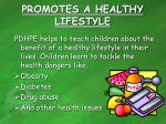 promotes a healthy lifestyle