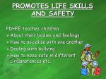 promotes life skills and safety