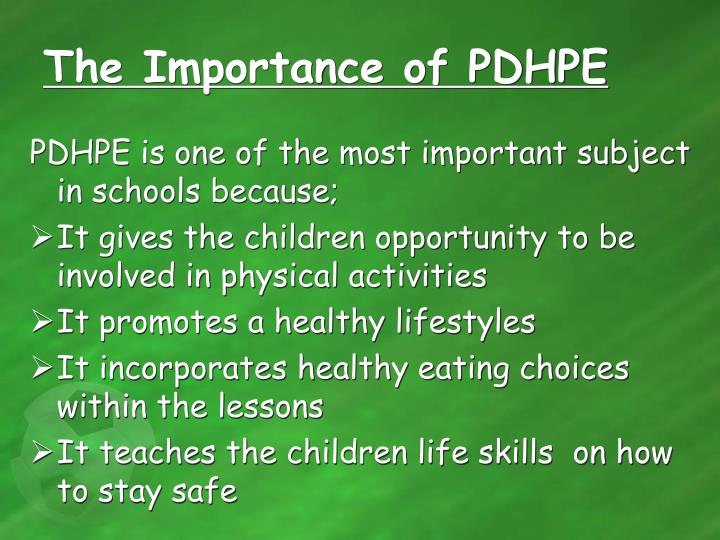 The Importance of PDHPE
