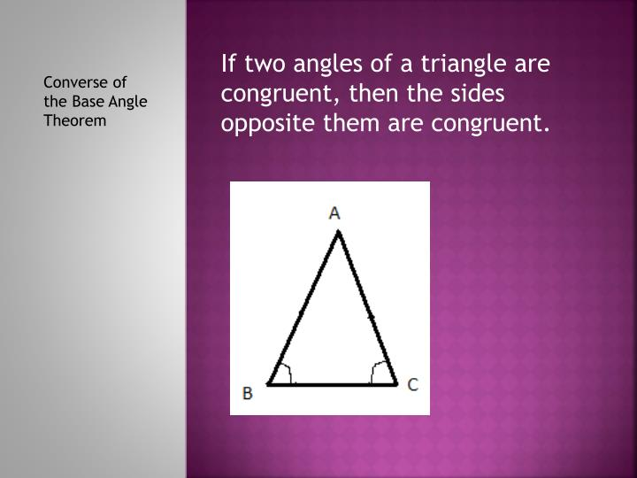 Converse of the Base Angle Theorem