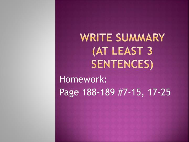 Write Summary (at least 3 sentences)