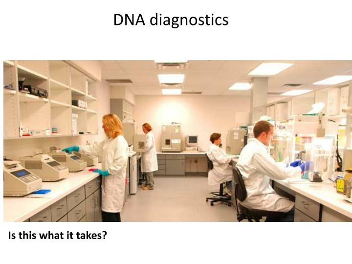 DNA diagnostics