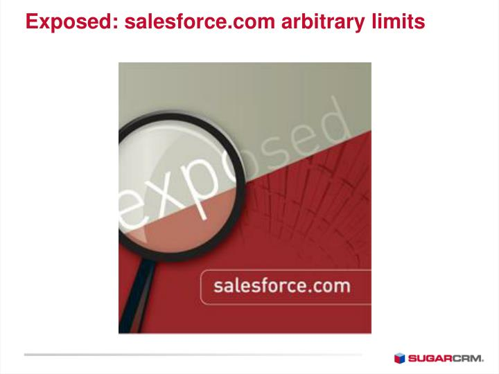 Exposed: salesforce.com arbitrary limits