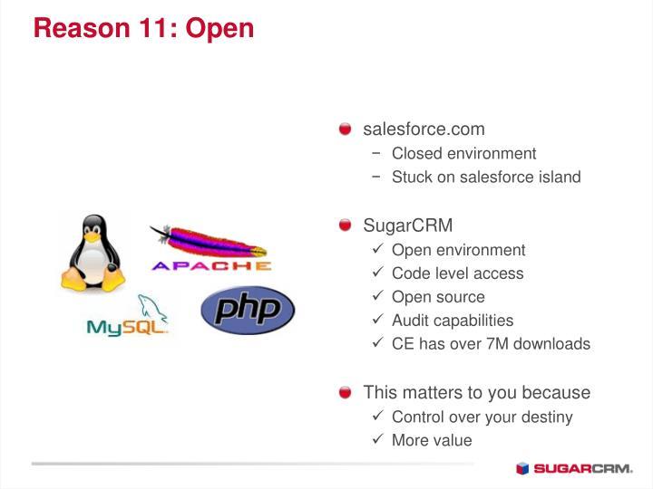 Reason 11: Open