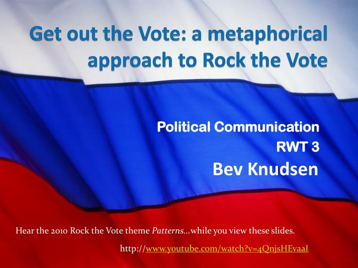 Get out the vote a metaphorical approach to rock the vote