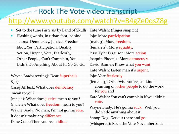 Rock The Vote video transcript