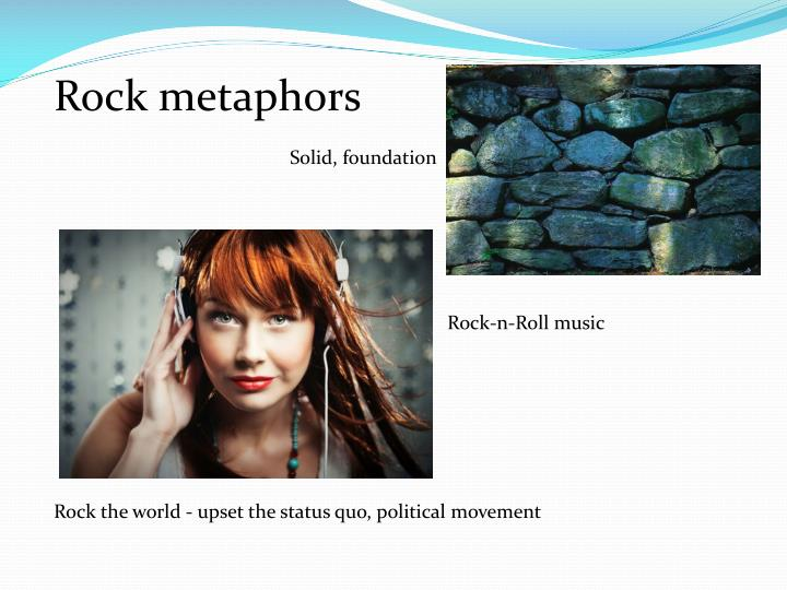 Rock metaphors