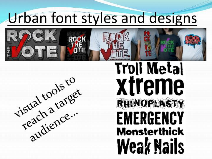 Urban font styles and designs