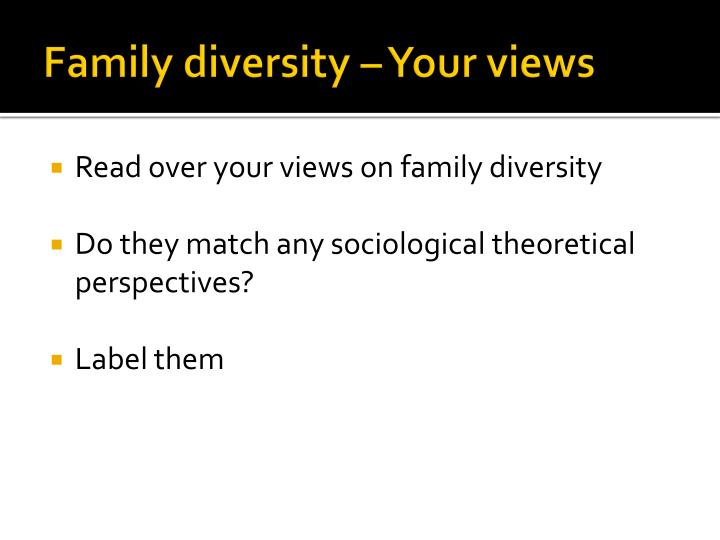 Family diversity – Your views