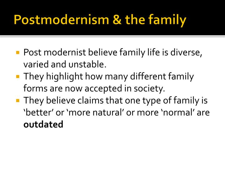 Postmodernism & the family