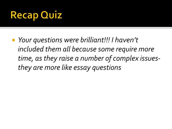 Recap Quiz