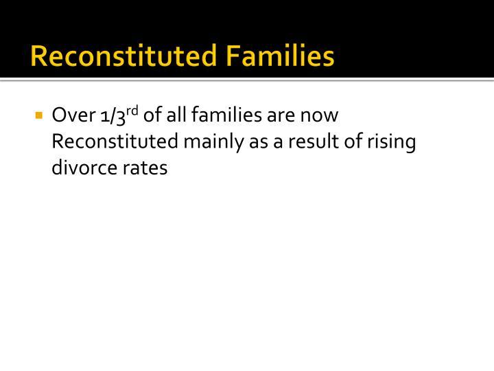 Reconstituted Families