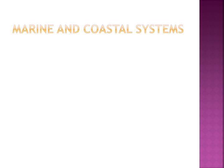 marine and coastal systems