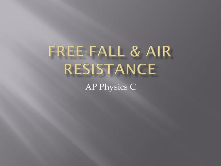 Free fall air resistance