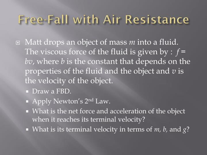 Free-Fall with Air Resistance