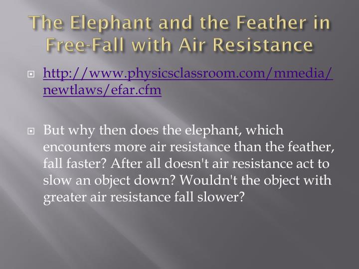 The Elephant and the Feather in Free-Fall with Air Resistance