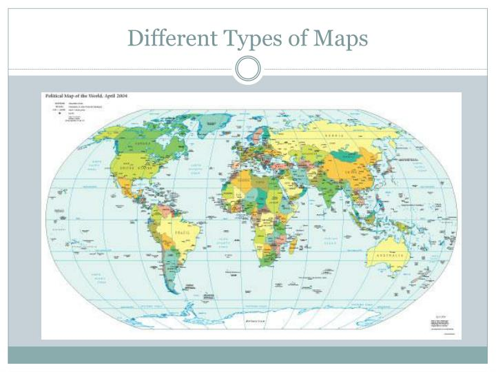 different-types-of-maps2-n Different Types Of Maps Powerpoint on different maps of the world, different time zones powerpoint, physical political maps and powerpoint, different types of maps geography, types of map projections powerpoint, different types of world maps, lines of latitude and longitude powerpoint, different types of maps worksheets,