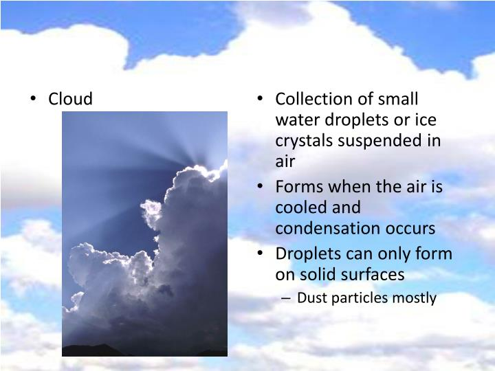Collection of small water droplets or ice crystals suspended in air