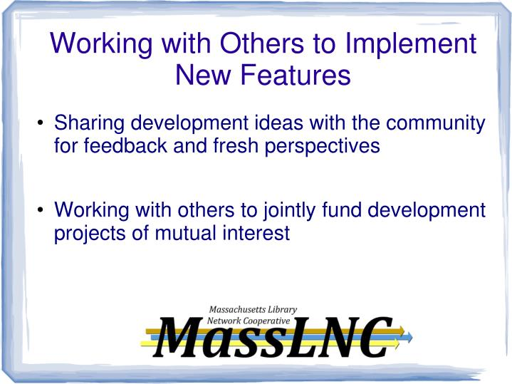 Working with Others to Implement New Features
