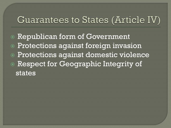 Guarantees to States (Article IV)