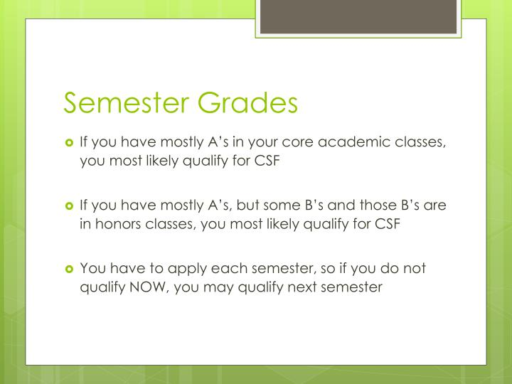 Semester Grades
