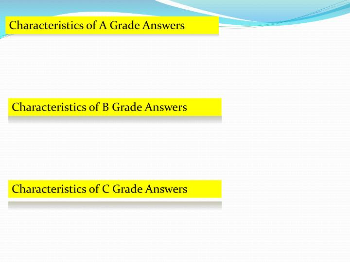 Characteristics of A Grade Answers