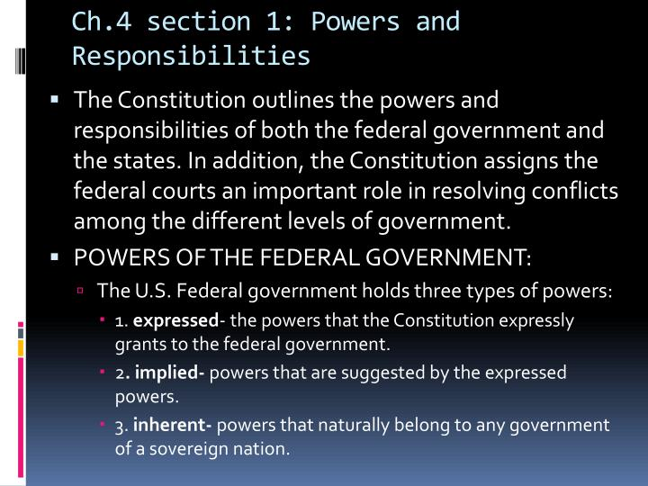 Ch.4 section 1: Powers and Responsibilities