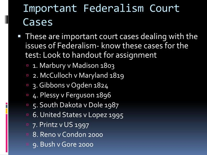 Important Federalism Court Cases