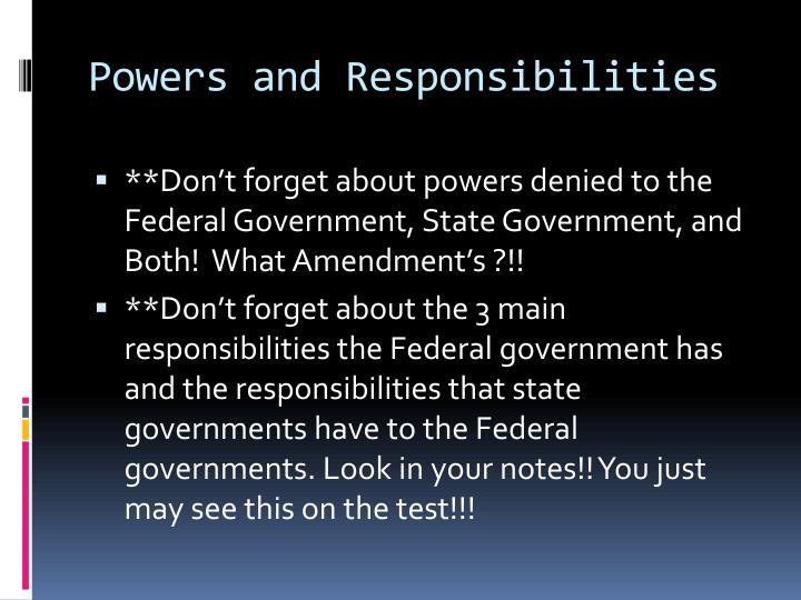 Powers and Responsibilities