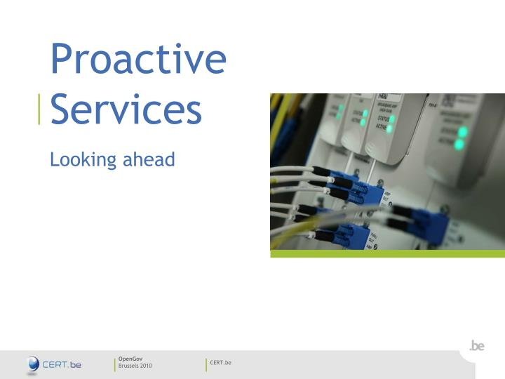 Proactive Services