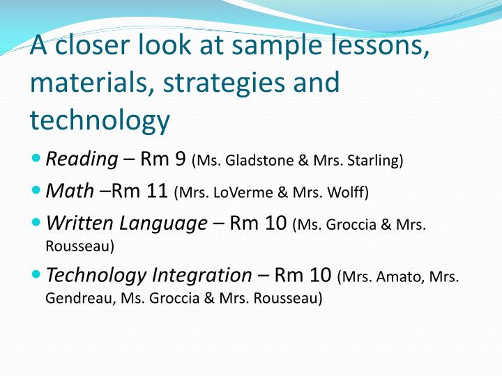 A closer look at sample lessons, materials, strategies and technology